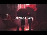 Deviation A Dark Trap &amp Wave Mix