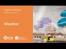 Learn English Listening | Beginner - Lesson 24. Weather