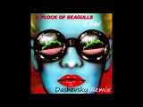A Flock of Seagulls - I Ran (So Far Away) (Dashevsky Remix)