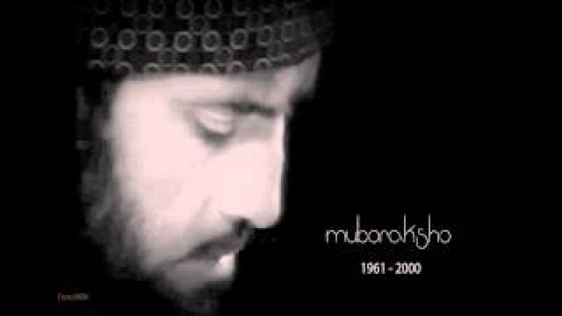 Muboraksho Mirzoşoyev- Chor javon