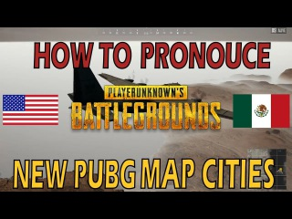 How to Say NEW PUBG MAP City Names - PUBG 1.0 Update