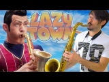 We Are Number One - Lazy Town Saxophone Cover