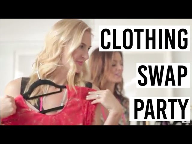 How To Host A Clothing Swap Party - Girls Night Out!