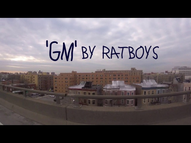 GM by Ratboys (Official Video)