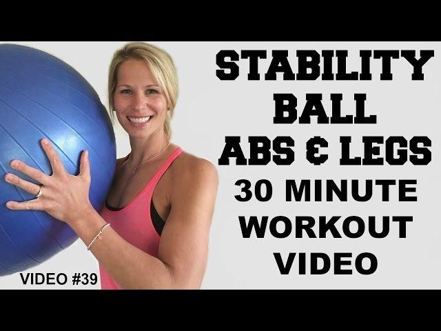 Stability Ball Workout   Stability Ball Abs Workout Video   Leg Workout