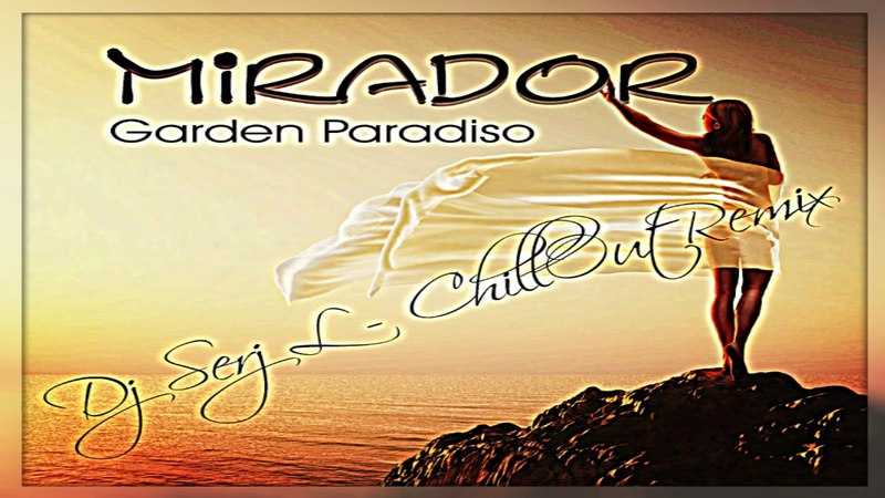 Mirador – This Goodbye Is Not Forever (Dj Serj L - ChillOut Remix)