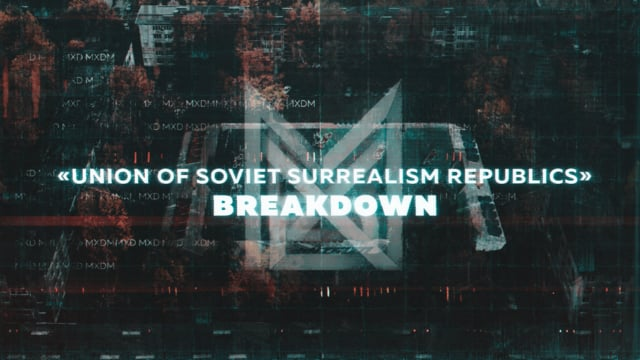 Union of Soviet Surrealism Republics by MXD | Breakdown