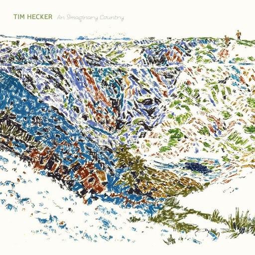 Tim Hecker альбом An Imaginary Country
