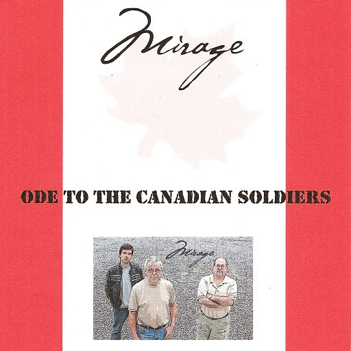 Mirage альбом Ode To The Canadian Soldiers