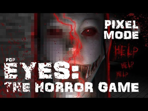 🤯 ПИКСЕЛЬНЫЙ РЕЖИМ \ Eyes: The Horror Game \ PixelCakesFan
