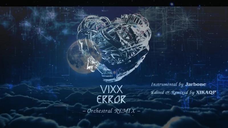 빅스(VIXX) - Error _ Orchestral REMIX (Instrumental)