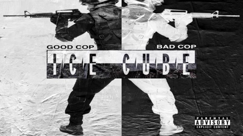 Ice Cube Good Cop Bad Cop