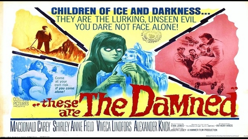 1963 -Joseph Losey - These Are The Damned - Oliver Reed Macdonald Carey