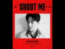 DAY6 Shoot Me Youth Part 1 - Motion Poster 도운 - - DAY6 데이식스 DOWOON - ShootMe YouthPart1
