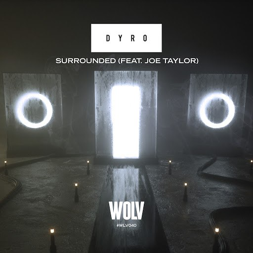 Dyro альбом Surrounded (feat. Joe Taylor)