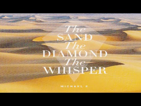 Michael E - The Sand * The Diamond * The Whisper (Taster) *k~kat chill café* The Smooth Loft