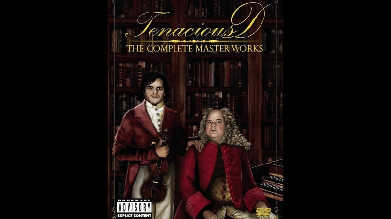 Tenacious D The Complete Master Works vol 1