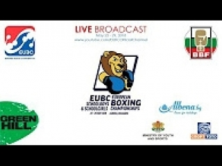 EUBC U15 European Boxing Championships ALBENA 2018 - Day 3 Ring B - 24/05/2018 @ 14:00