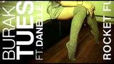 Burak Yeter -Tuesday feat. Danelle Sandoval (Rocket Fun remix)