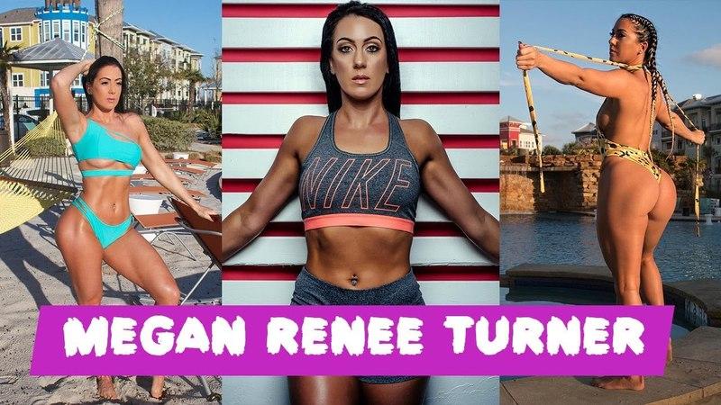 MEGAN RENEE TURNER Workout Motivation 2018