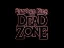 Мертвая зона » The Dead Zone