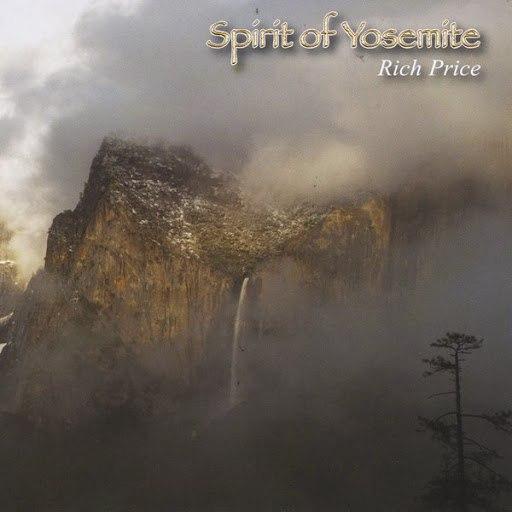 Rich Price альбом Spirit of Yosemite