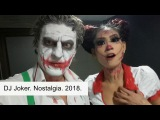DJ Joker. Nostalgia. 2018