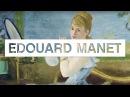 Les grands maîtres de la peinture Edouard Manet Toute L Histoire