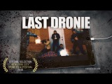 The Last Dronie - Official Nominee of the 2018 NYC Drone Film Festival
