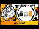 MD.TROY LIVE №32 | VLS RDA | from buybest