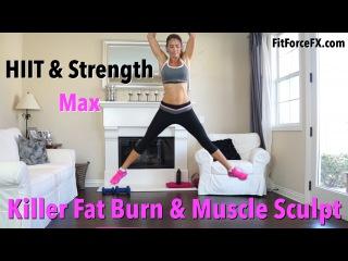 1000 Calorie Workout - Killer Fat Burn & Muscle Sculpt - FitForceFX
