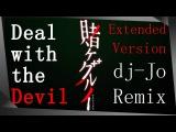 Kakegurui OP Deal with the Devil feat. Un3h  dj-Jo Remix  Extended Version