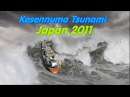 Monstrous Tsunami in Kesennuma - Final compilation