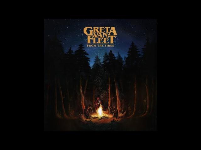 Greta Van Fleet - From The Fires (2017, full album)