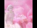 Angel's Embrace - Dan Gibson's Solitudes Full Album