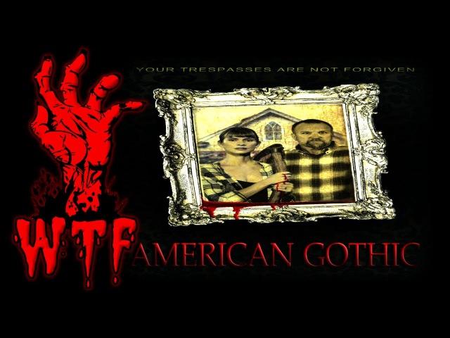 American Gothic (2017) Американская готика