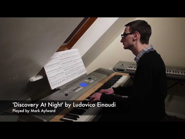 Ludovico Einaudi - Discovery At Night (Piano Cover) (In a Time Lapse - 5.)