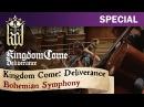 Kingdom Come: Deliverance - Bohemian Symphony.