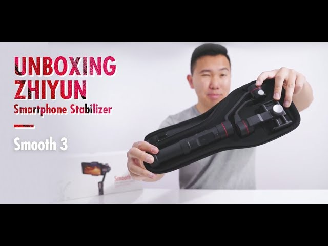 Unboxing Zhiyun Smartphone Stabilizer - Smooth 3