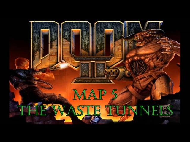 Прохождение Doom 2: Hell on Earth [Map 5 - The Waste Tunnels] (100%)