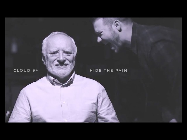 Cloud 9 - Hide The Pain (Official Music Video) Harold