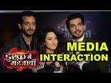 Media Interaction With Starcast Of Ishq Mein Marjawan | Arjun Bijlani Aalisha Panwar Vineet Raina