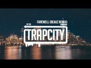 ARMNHMR - Farewell (BEAUZ Remix) [Lyrics]