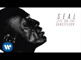 Seal - Life On the Dancefloor AUDIO