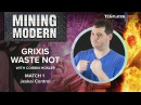 [MTG] Mining Modern - Grixis Waste Not   Match 1 VS Jeskai Control