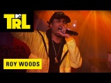Roy Wood$ - Monday to Monday 2018 - MTV TRL
