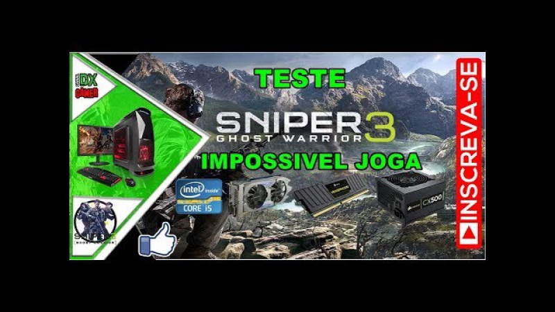 SNIPER GHOST WARRIOR 3 IMPOSSIVEL JOGA ( Teste Core i5 3470S com GTX 750TI 2GB | 8G RAM )