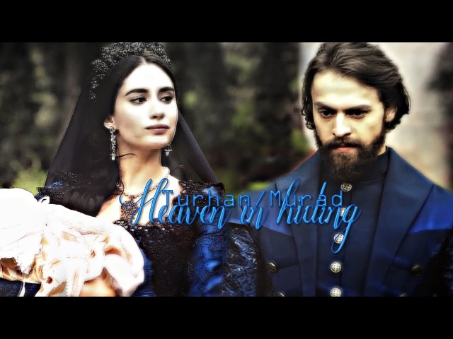 Murad/Turhan | heaven in hiding