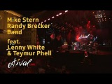 Mike Stern &amp Randy Brecker Band (feat. Lenny White &amp Teymur Phell) - 2017