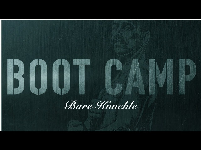 Bare Knuckle Boot Camp Old Guard Demo